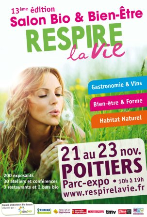 Salon Bio RESPIRE LA VIE du 21 au 23 novembre 2014.